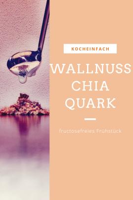 Wallnuss Chia Quark fructosefrei in der Karenzzeit