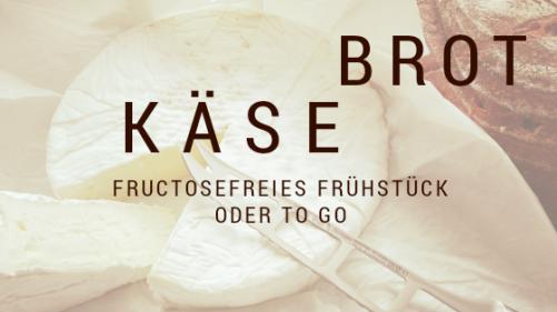 Fructosefreies Frühstück Karenzzeit Fructoseintoleranz.png