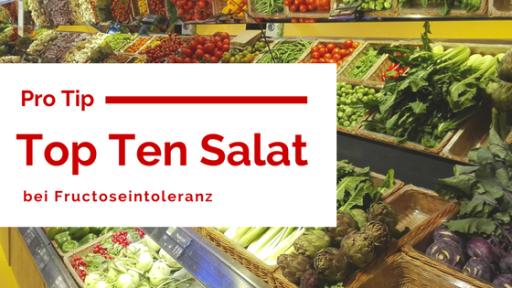 Top ten Salat bei Fructoseintoleranz