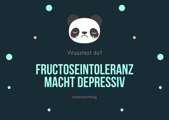 Fructoseintoleranz macht depressiv
