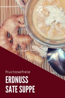 Was darf ich essen Fructoseintoleranz Erdnusssuppe