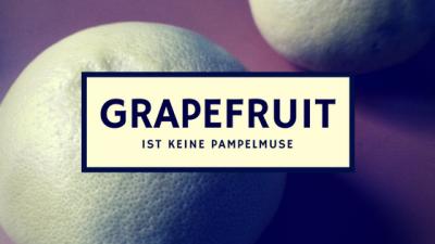 Was darf ich essen Fructoseintoleranz Grapefruit