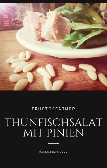 Was darf ich essen Fructoseintoleranz Thunfischsalat