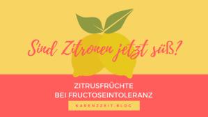 Was darf ich essen Fructoseintoleranz Zitronen