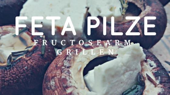was darf ich essen Fructoseintoleranz feta pilze.png