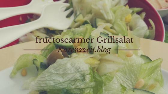 was darf ich essen Fructoseintoleranz salat zum grillen.png