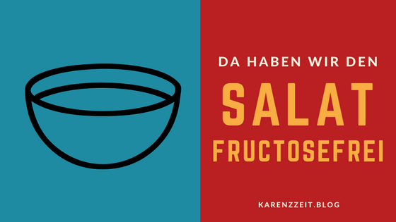 was darf ich essen fructoseintoleranz salat