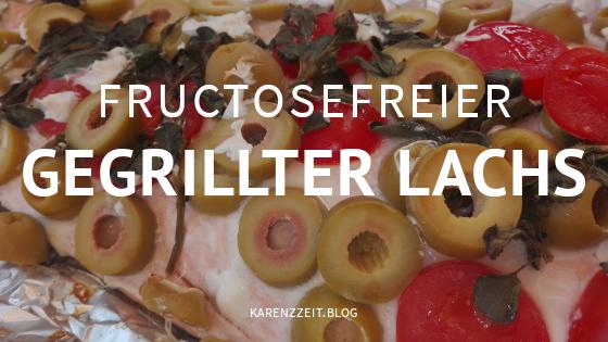 was darf ich essen Fructoseintoleranz gegrillter lachs.png