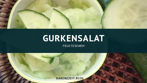 was darf ich essen Fructoseintoleranz gurkensalat.png