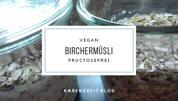 birchermüsli vegan fructosefrei