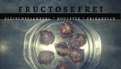 fleischpflanzerl fructosefrei497076105..jpg