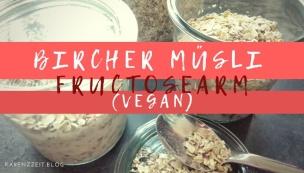 fructoseintoleranz frühstück bircher müsli vegan1724273838..jpg
