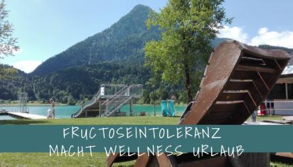 Fructoseintoleranz Wellness tirol Österreich.png