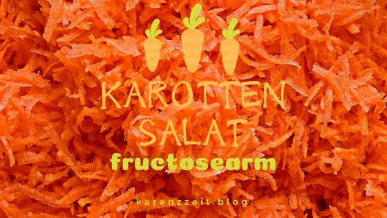 Karottensalat rezept fructoseintoleranz