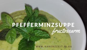 Pfefferminz ERbsen Brokkoli Sellerie Suppe Rezept Fruktoseintoleranz 1