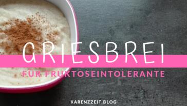 Griesbrei rezept Fructoseintoleranz.png