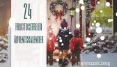 Adventkalender Fruktoseintoleranz fructosefrei 24