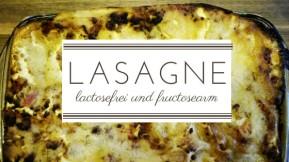 fructoseintoleranz lactosefrei rezept lasagne.jpg